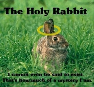 Rabbit: The homeopathy of religious experience, diluting God down to nothing at all.