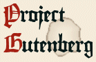 Project Gutenberg, one way the Internet is enriching our lives.